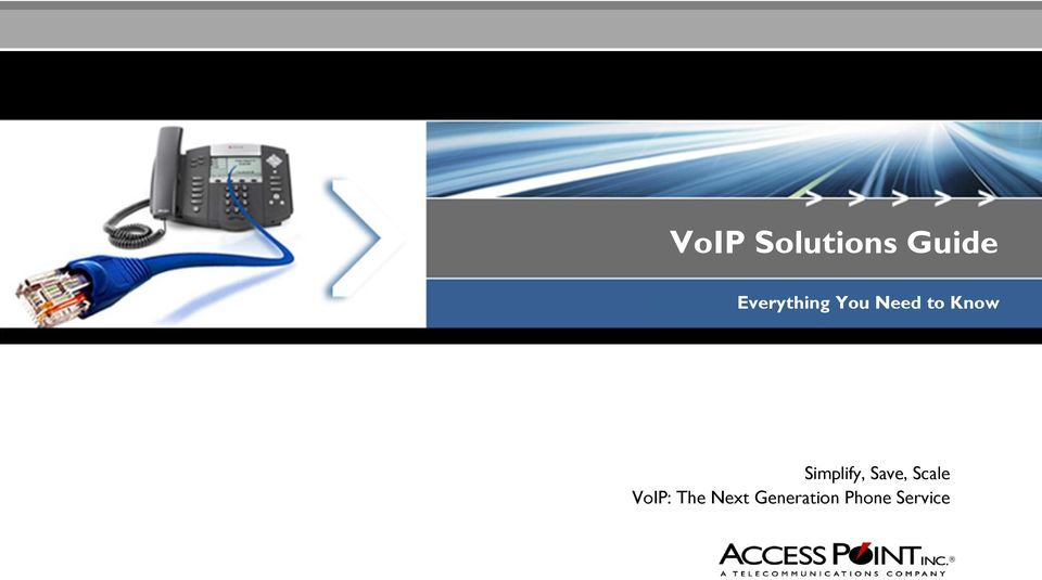 Simplify, Save, Scale VoIP: