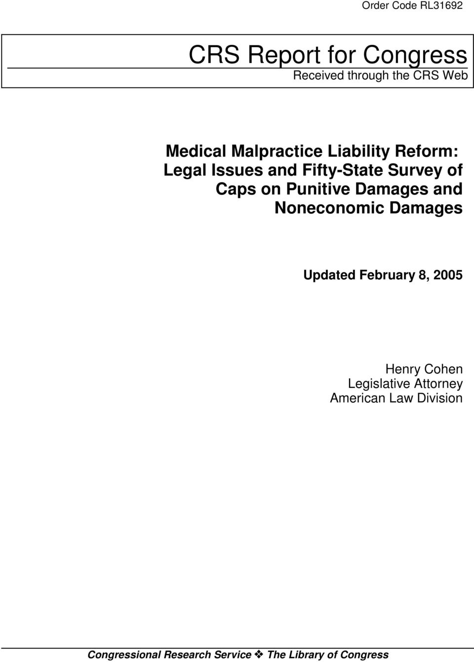 Punitive Damages and Noneconomic Damages Updated February 8, 2005 Henry Cohen