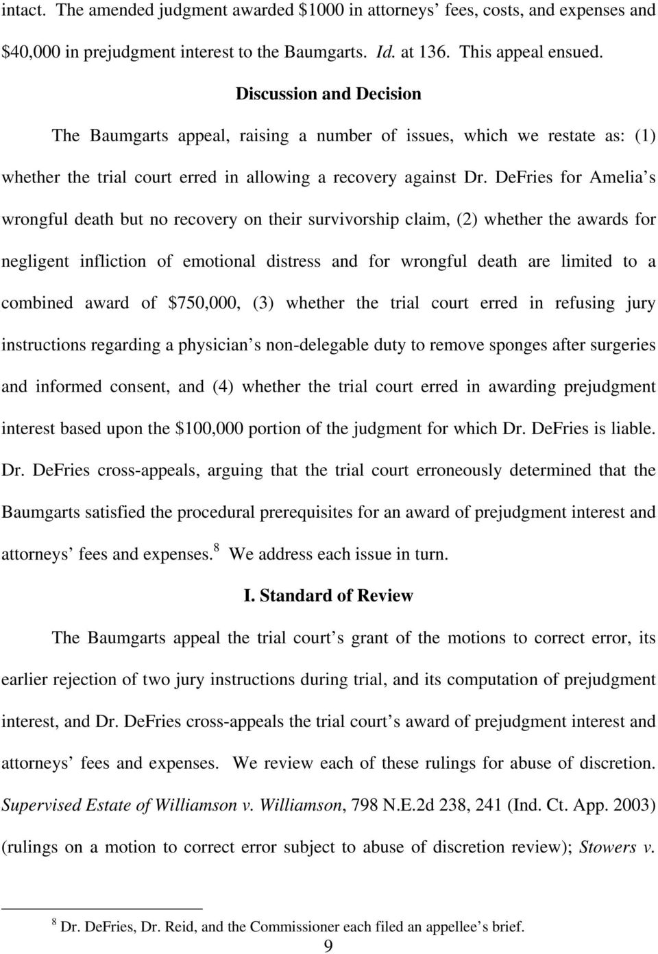 DeFries for Amelia s wrongful death but no recovery on their survivorship claim, (2) whether the awards for negligent infliction of emotional distress and for wrongful death are limited to a combined