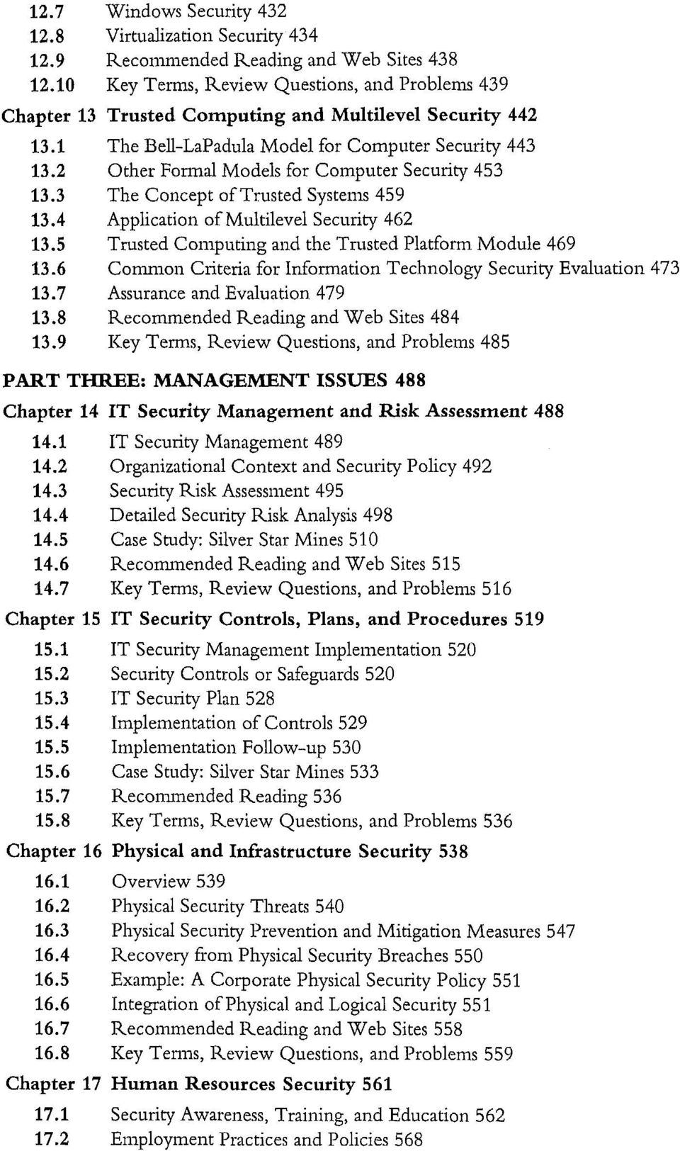 2 Other Formal Models for Computer Security 453 13.3 The Concept of Trusted Systems 459 13.4 Application of Multilevel Security 462 13.