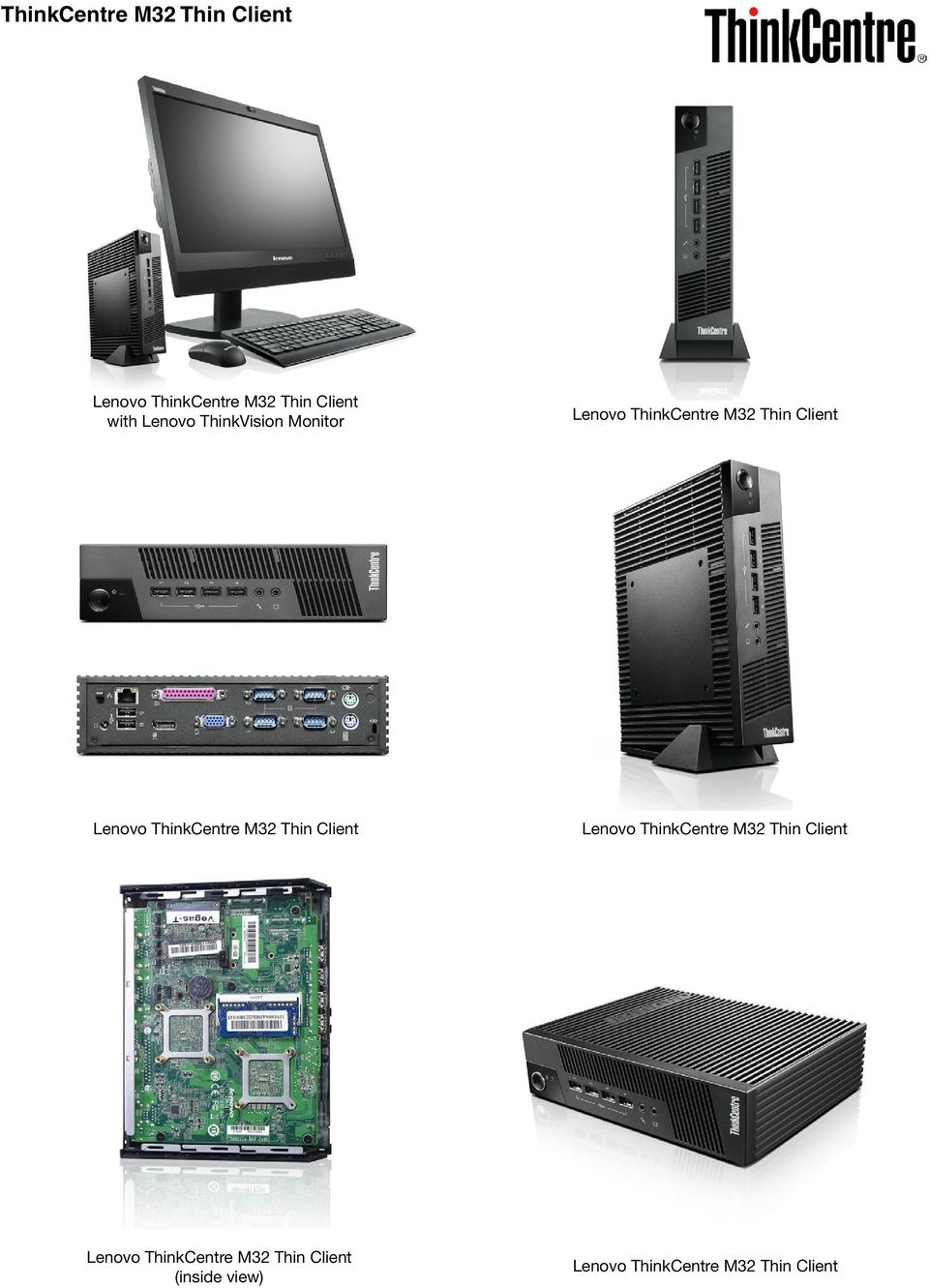 ThinkCentre M32 Thin Client Lenovo ThinkCentre M32 Thin Client Lenovo