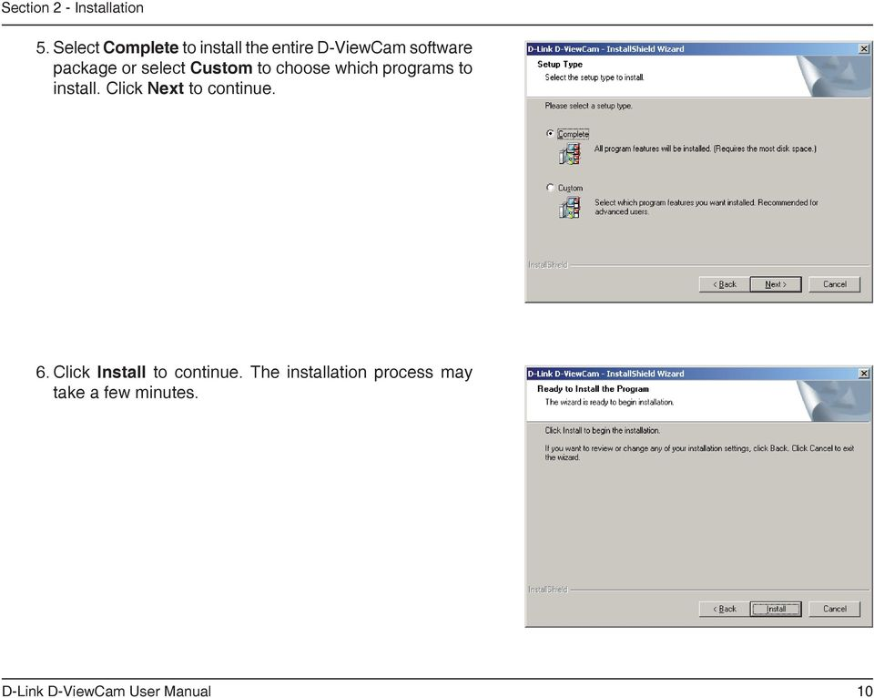 package or select Custom to choose which programs to install.