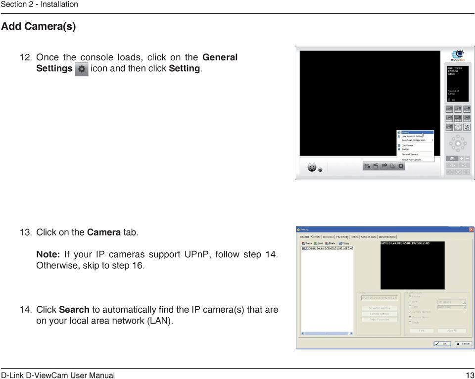 13. Click on the Camera tab. Note: If your IP cameras support UPnP, follow step 14.