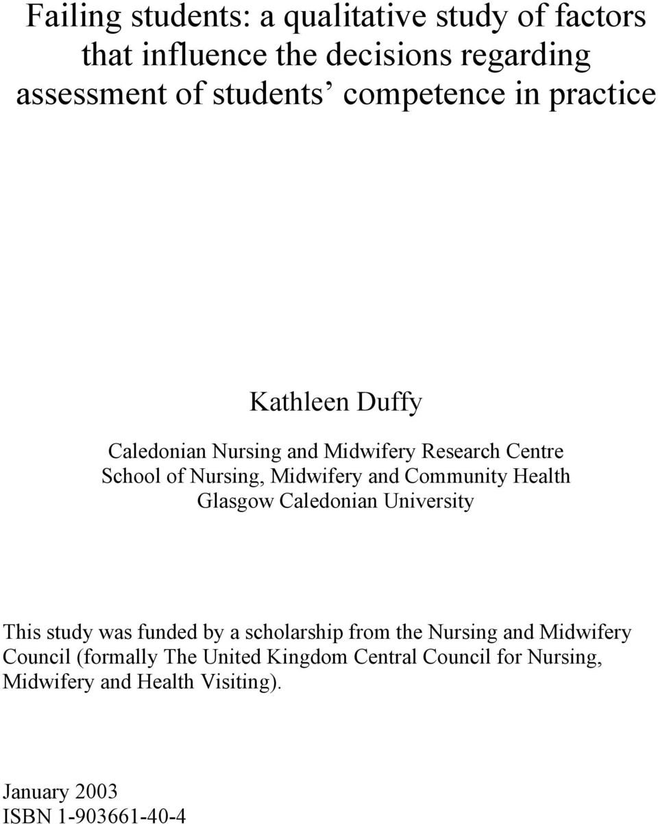 Community Health Glasgow Caledonian University This study was funded by a scholarship from the Nursing and Midwifery
