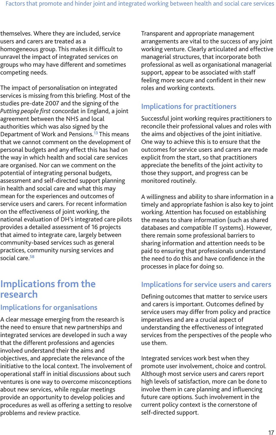 The impact of personalisation on integrated services is missing from this briefing.