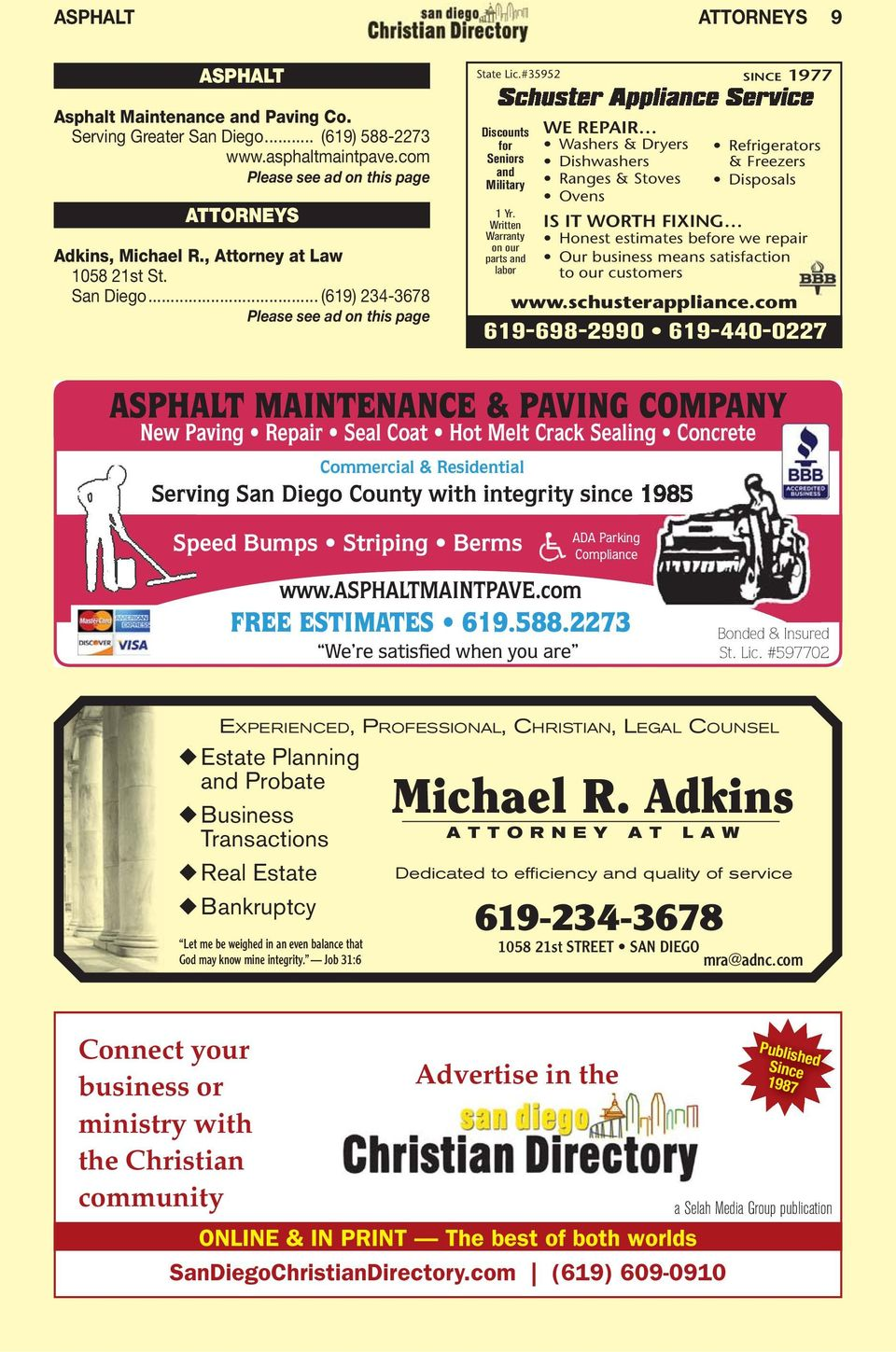 com ASPHALT MAINTENANCE & PAVING COMPANY Commercial & Residential Serving San Diego County with integrity since 1985 ADA Parking Compliance www.asphaltmaintpave.