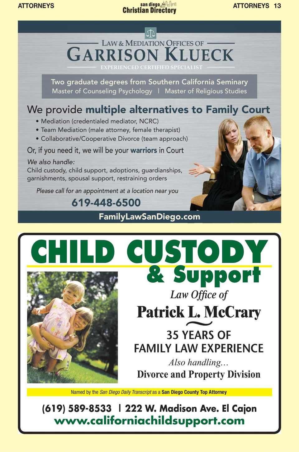 619-448-6500 FamilyLawSanDiego.com CHILD CUSTODY & Support Law Office of Patrick L.