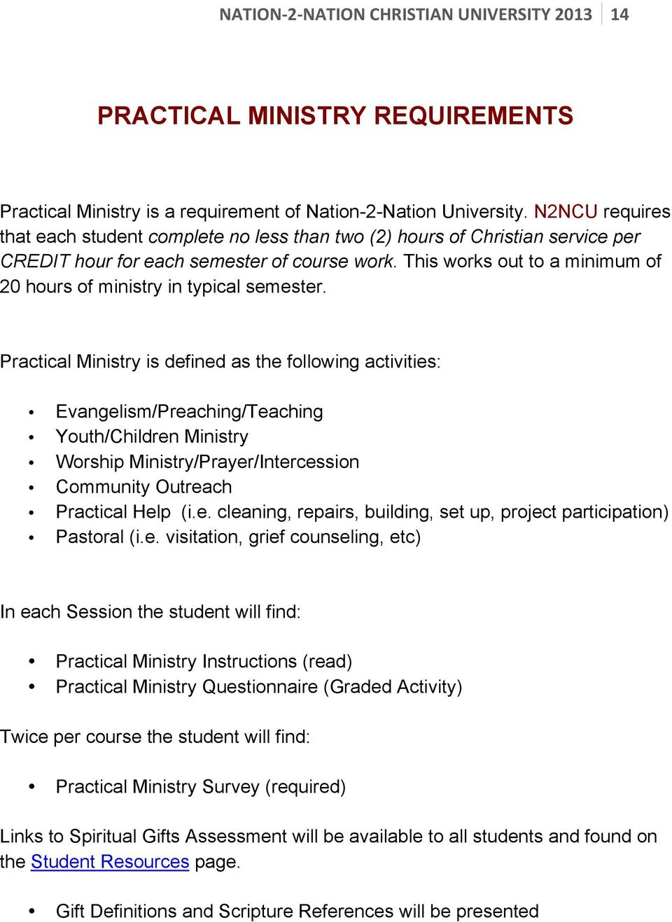 Nation 2 nation christian university nation 2 nation christian gift definitions and scripture references will be presented this works out to a minimum of 20 hours of ministry in typical semester negle Choice Image