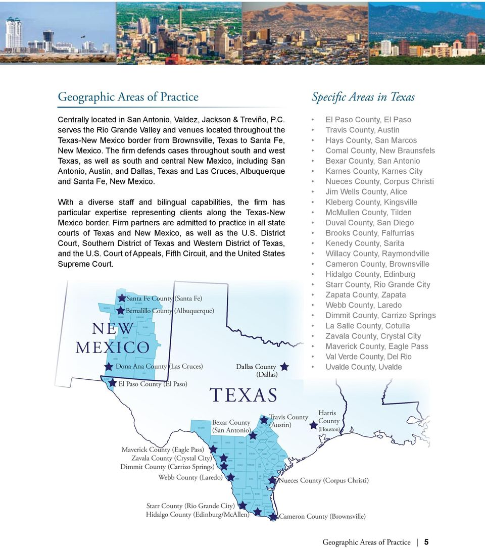 With a diverse staff and bilingual capabilities, the firm has particular expertise representing clients along the Texas-New Mexico border.