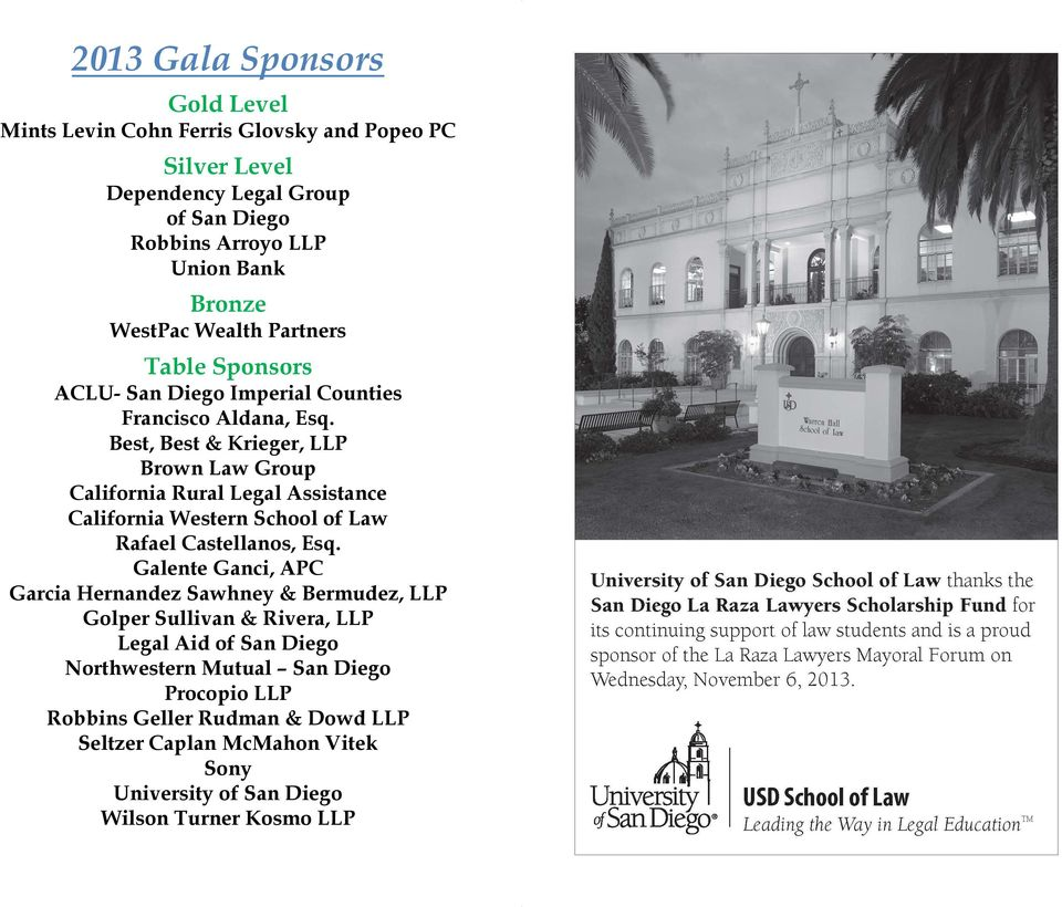 Best, Best & Krieger, LLP Brown Law Group California Rural Legal Assistance California Western School of Law Rafael Castellanos, Esq.