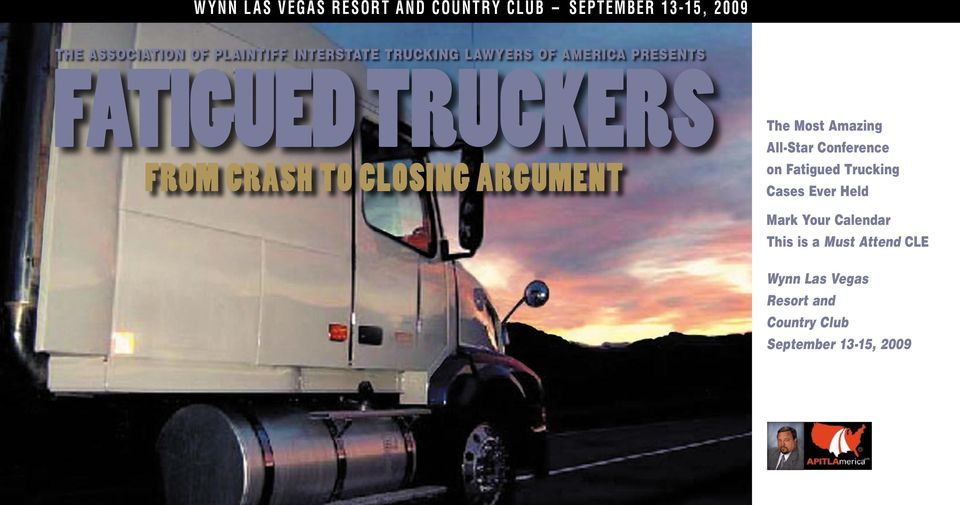 ARGUMENT The Most Amazing All-Star Conference on Fatigued Trucking Cases Ever Held Mark