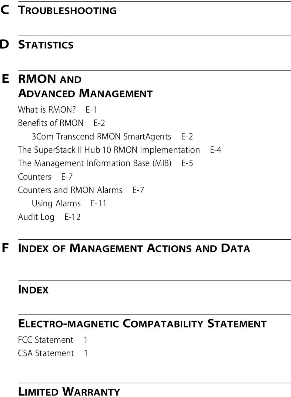 The Management Information Base (MIB) E-5 Counters E-7 Counters and RMON Alarms E-7 Using Alarms E-11 Audit