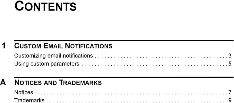 ............................................. 5 A NOTICES AND TRADEMARKS Notices.