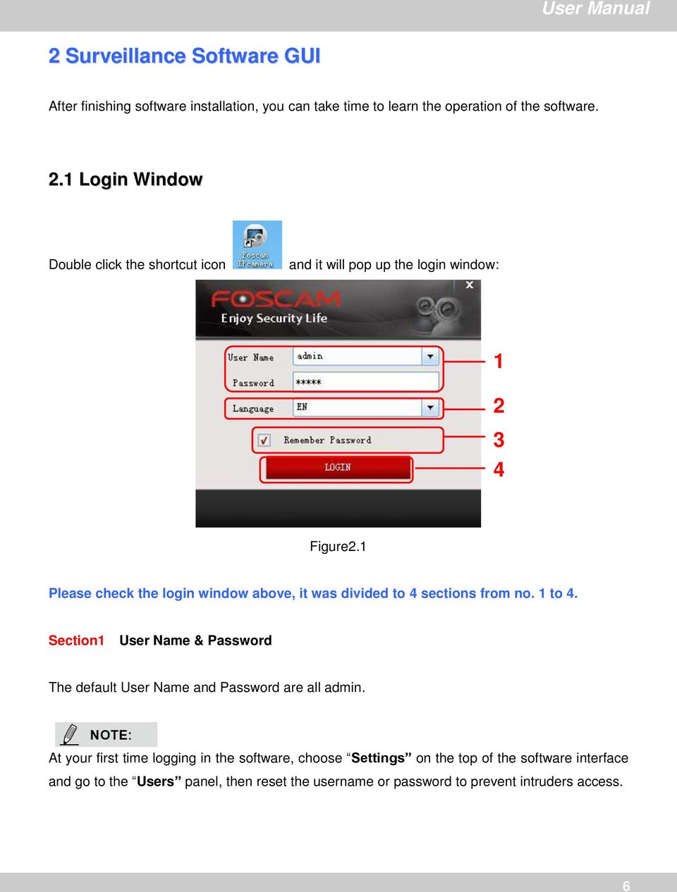 1 Please check the login window above, it was divided to 4 sections from no. 1 to 4.