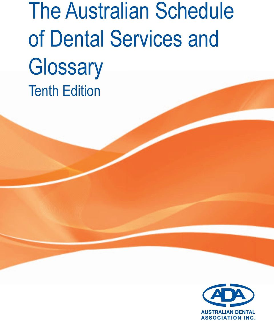australian schedule of dental services and glossary