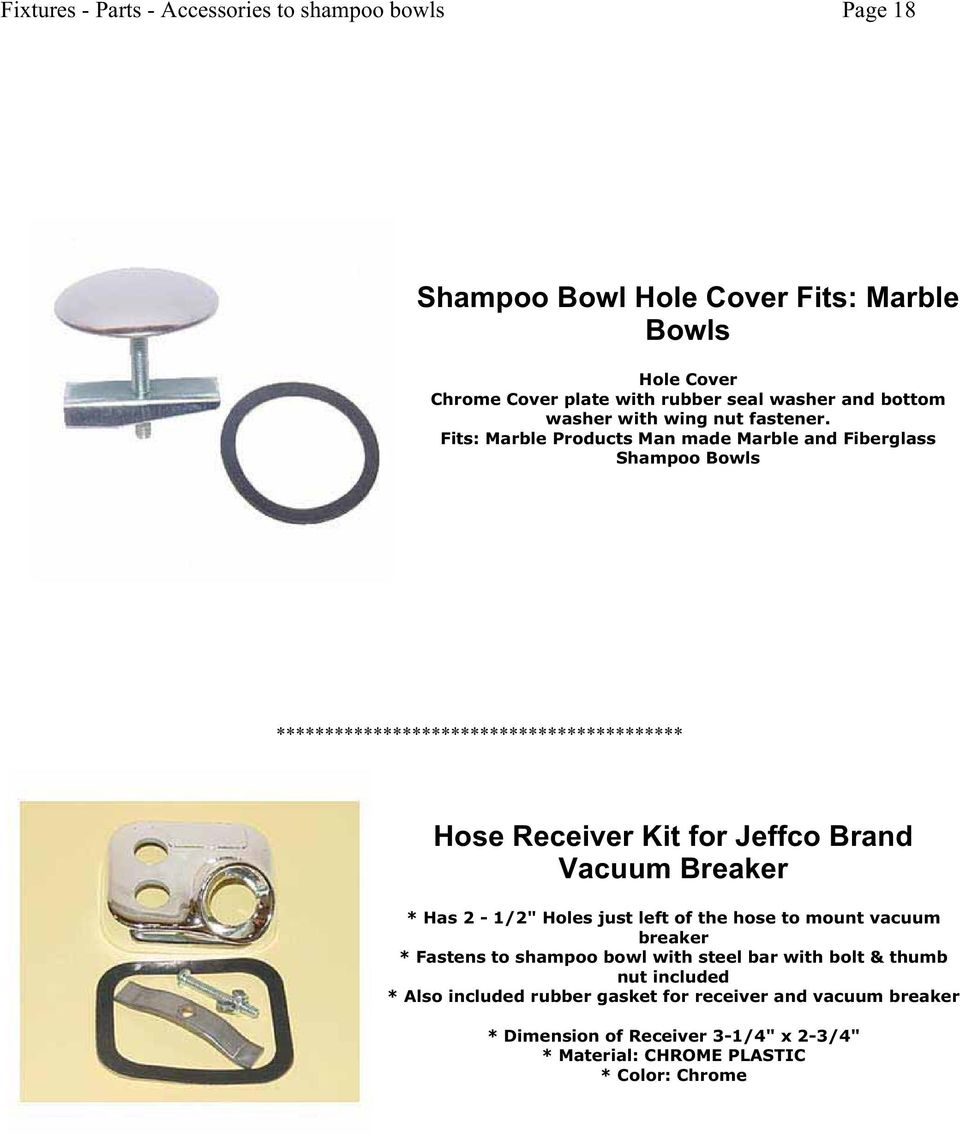 "Fits: Marble Products Man made Marble and Fiberglass Shampoo Bowls Hose Receiver Kit for Jeffco Brand Vacuum Breaker * Has 2-1/2"" Holes"
