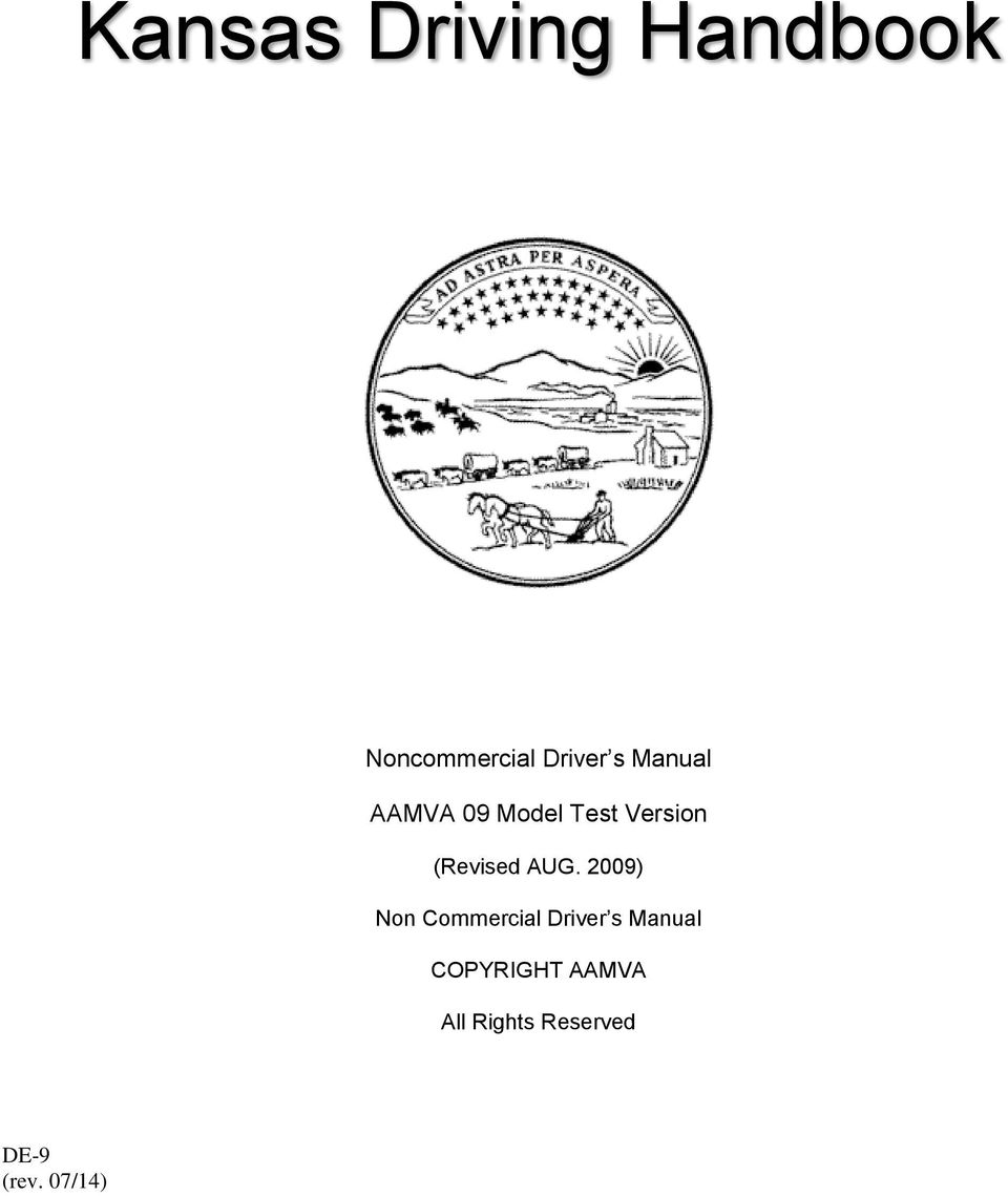 AUG. 2009) Non Commercial Driver s Manual
