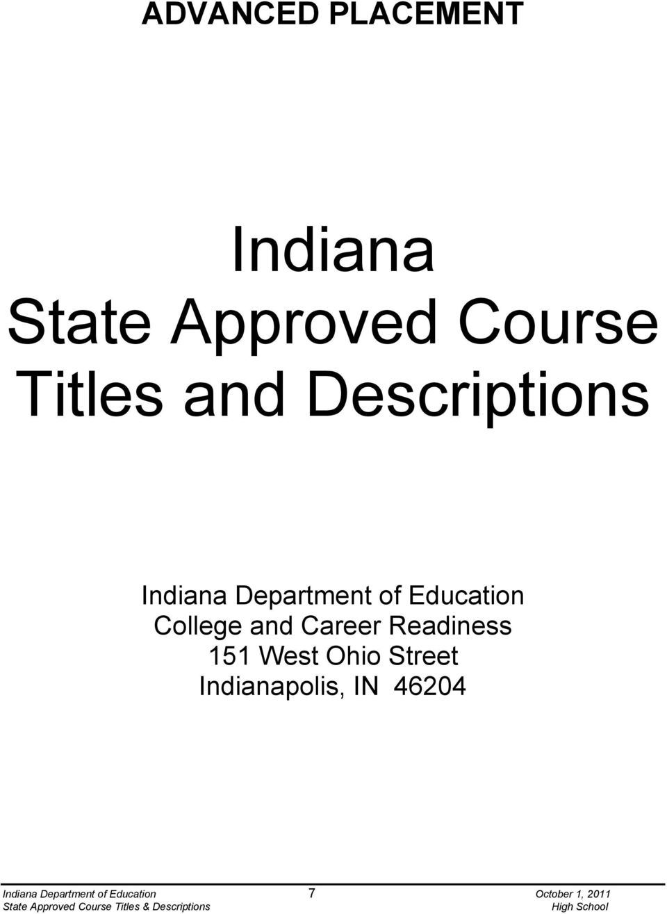 and Career Readiness 151 West Ohio Street Indianapolis,