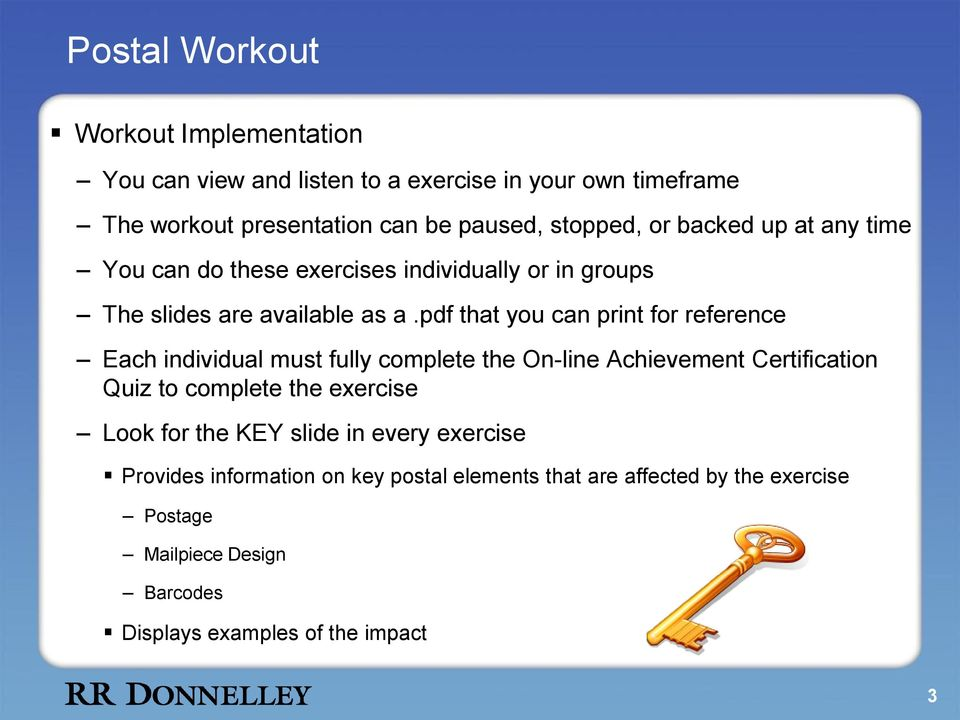 pdf that you can print for reference Each individual must fully complete the On-line Achievement Certification Quiz to complete the exercise Look