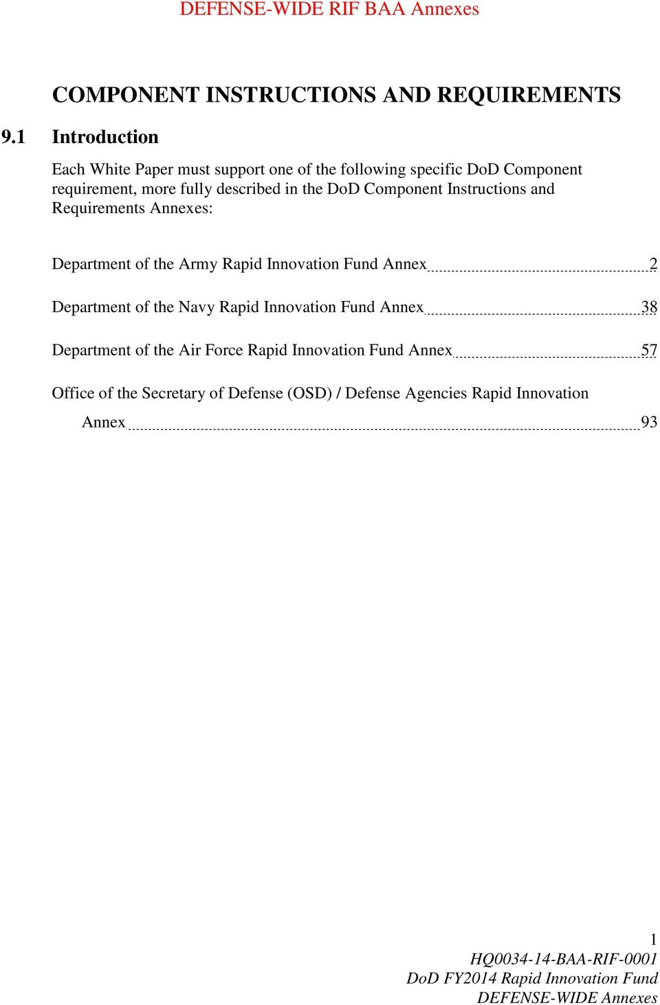 the DoD Component Instructions and Requirements Annexes: Department of the Army Rapid Innovation Fund Annex 2 Department of