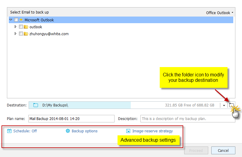 Specify contents for backup. You can choose to back up whole mailbox, some individual folder(s), Contacts, Calendar, etc.