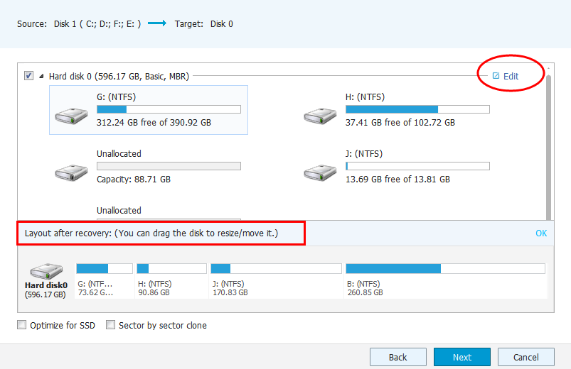 3. Select a hard drive as target, then click Next. Tips: The disk structure will display after clicking Edit.