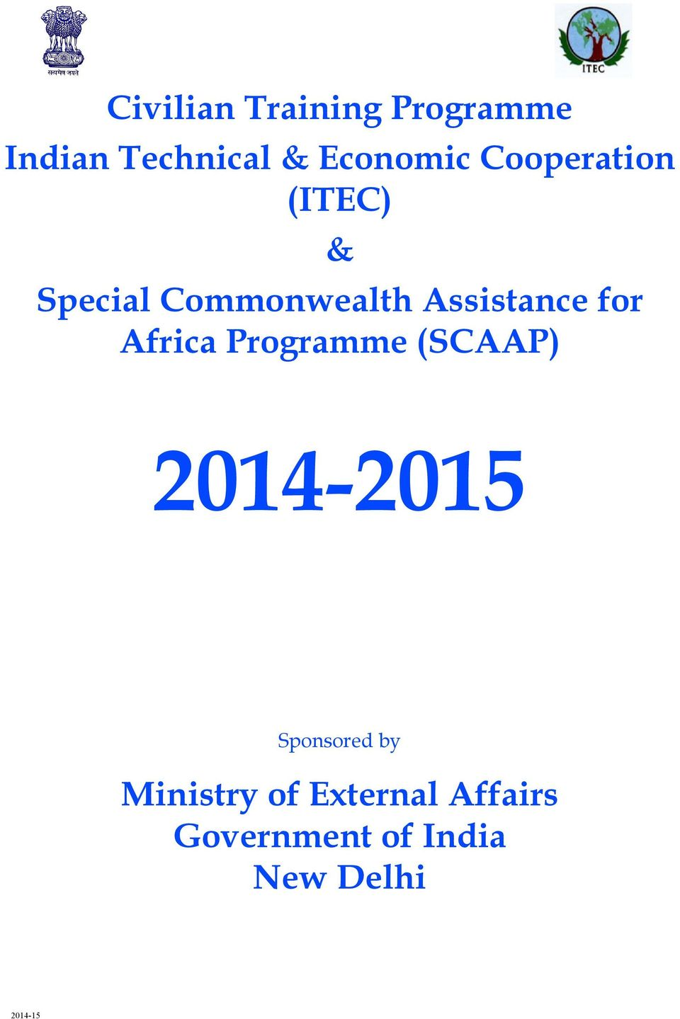 Assistance for Africa Programme (SCAAP) 2014-2015