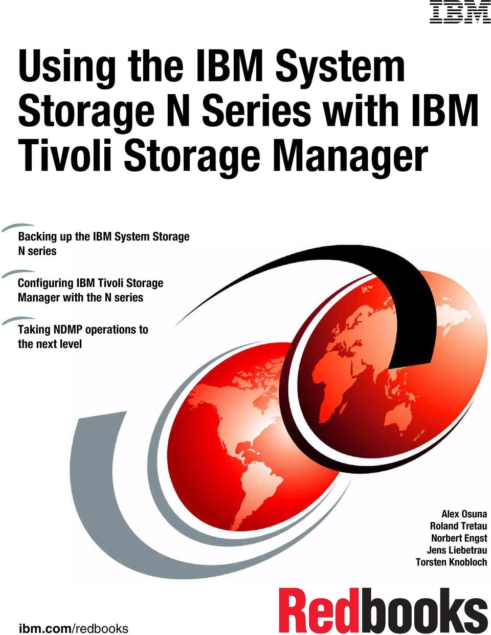 Storage Manager with the N series Taking NDMP operations to the next level