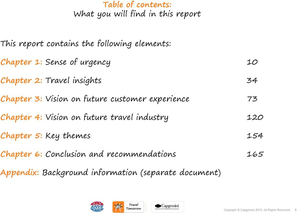 future customer experience 73 Chapter 4: Vision on future travel industry 120 Chapter 5: Key