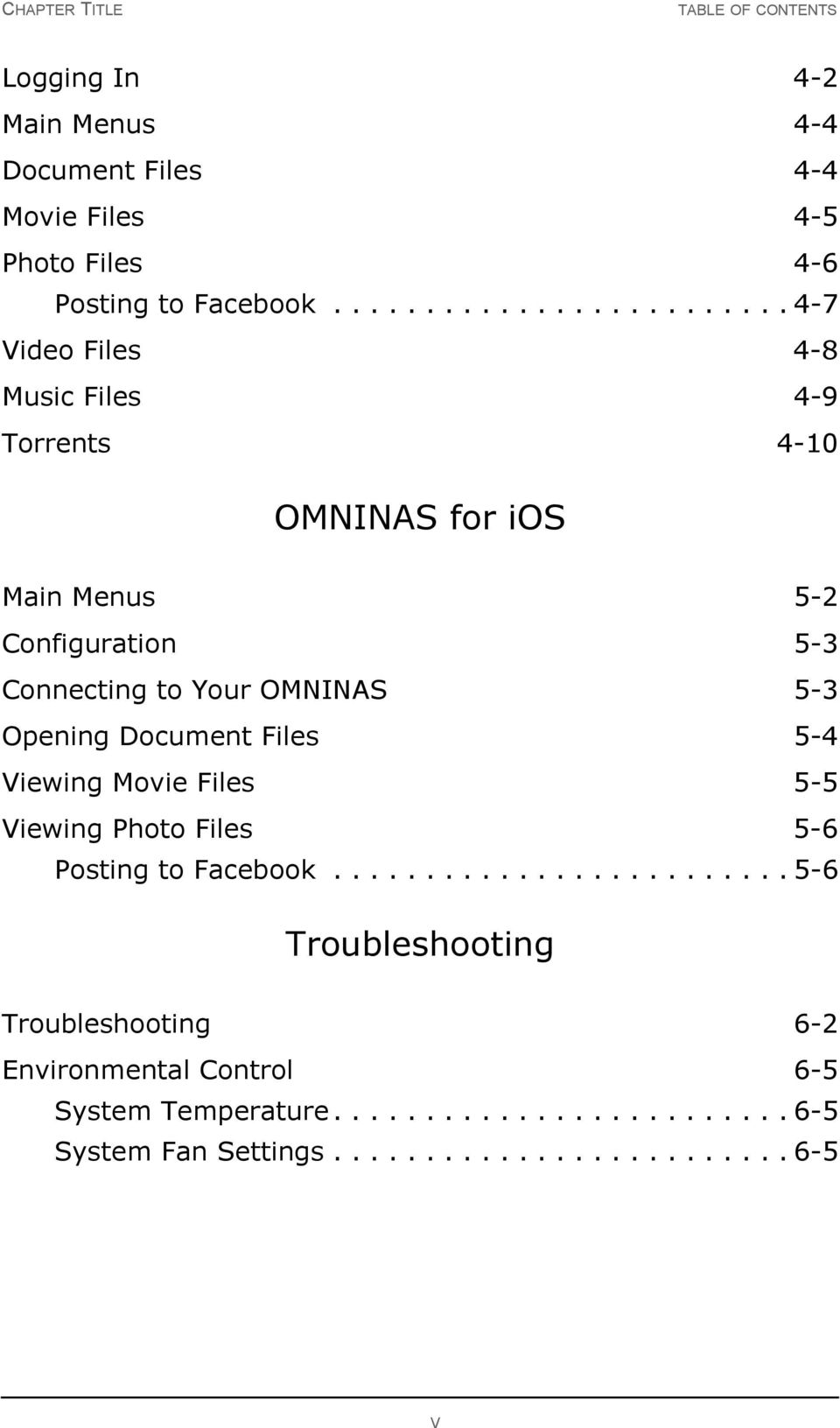 OMNINAS 5-3 Opening Document Files 5-4 Viewing Movie Files 5-5 Viewing Photo Files 5-6 Posting to Facebook.