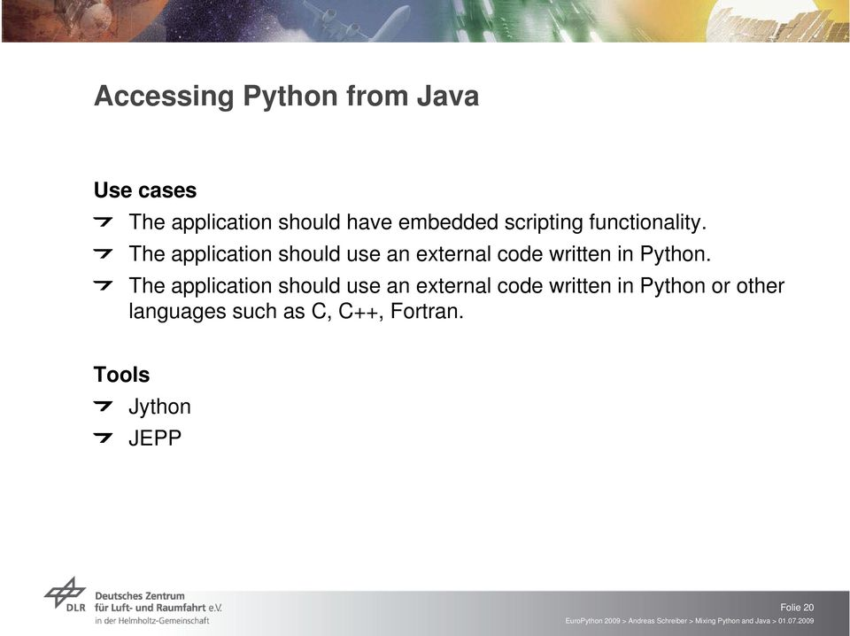 The application should use an external code written in Python.