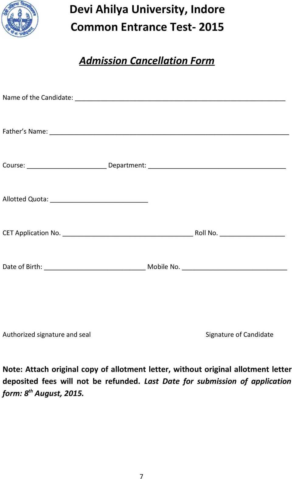 Authorized signature and seal Signature of Candidate Note: Attach original copy of allotment letter, without