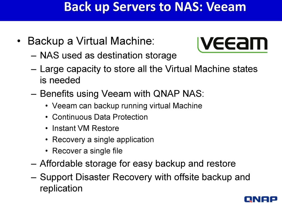 virtual Machine Continuous Data Protection Instant VM Restore Recovery a single application Recover a single