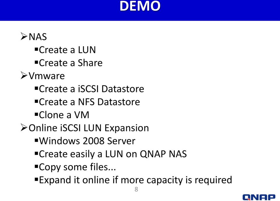 Expansion Windows 2008 Server Create easily a LUN on QNAP NAS