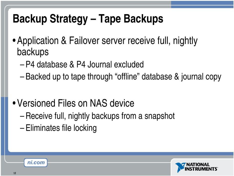 tape through offline database & journal copy Versioned Files on NAS