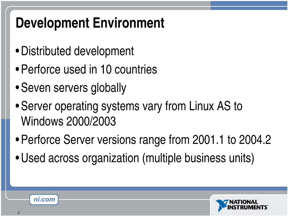Linux AS to Windows 2000/2003 Perforce Server versions range from