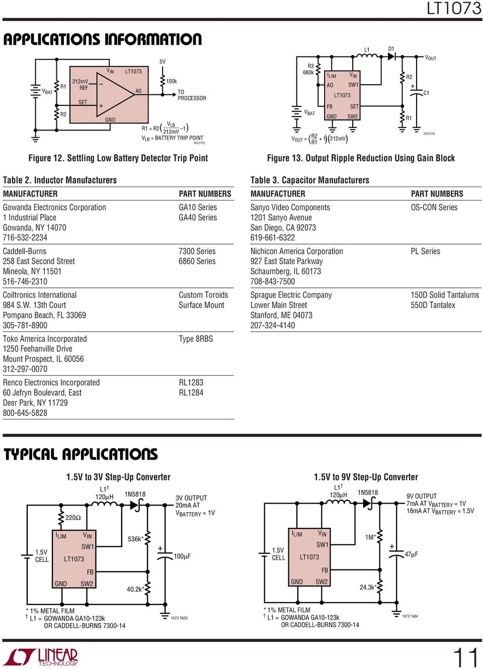 Output Ripple Reduction sing Gain Block L1 D1 V OT C1 1073 F13 Table 2.
