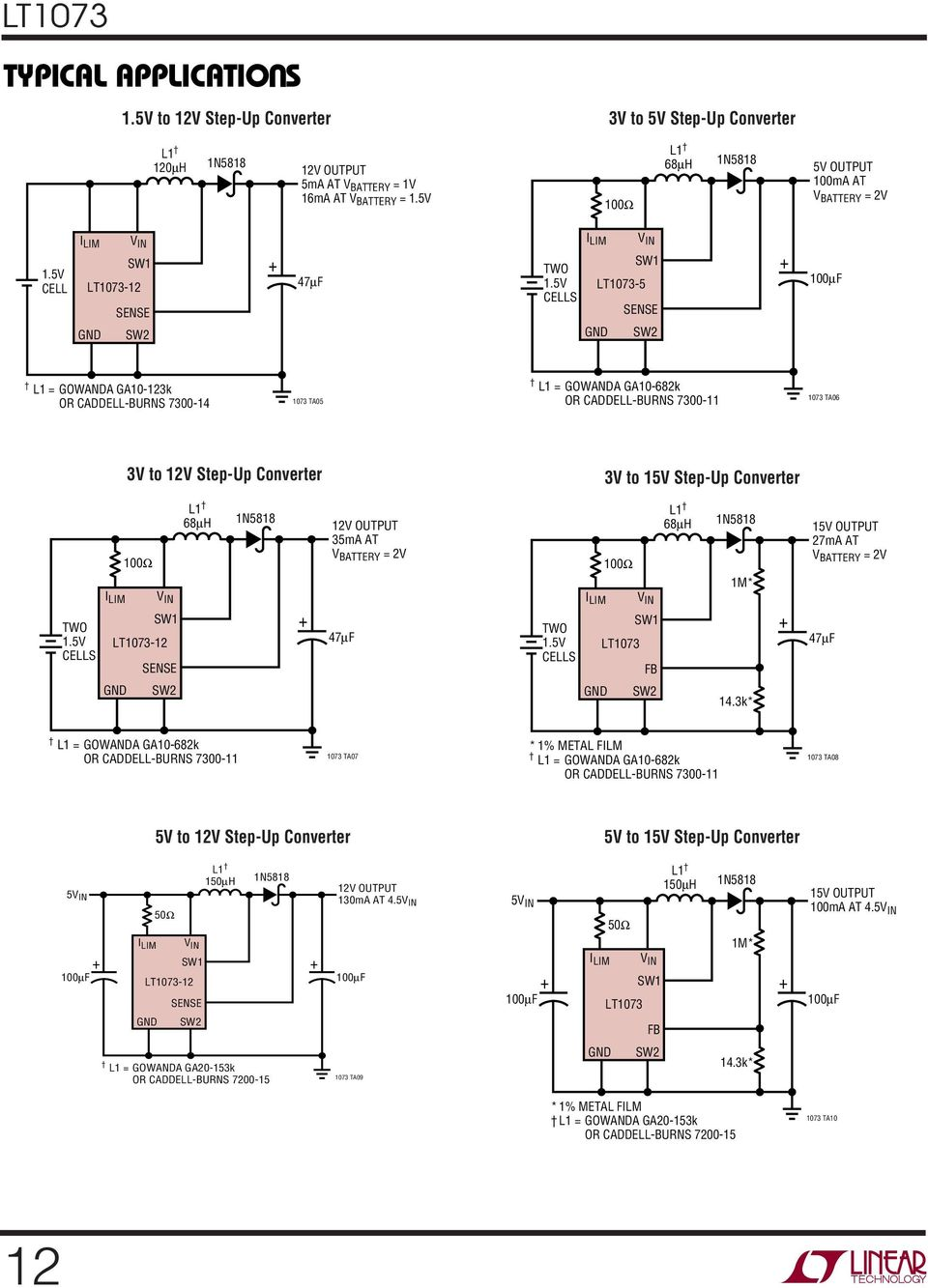 TWO CELLS 3V to 15V Step-p Converter 100Ω 68µH 15V OTPT 27mA AT V BATTERY = 2V 1M* 14.