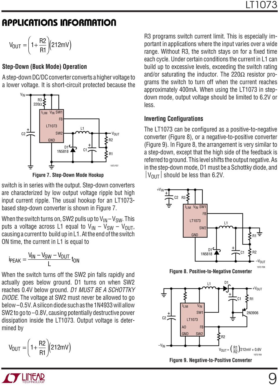 The usual hookup for an - based step-down converter is shown in Figure 7. When the switch turns on, pulls up to V SW.