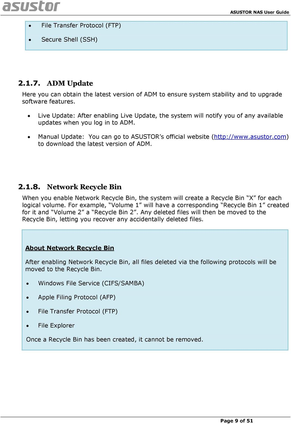 com) to download the latest version of ADM. 2.1.8. Network Recycle Bin When you enable Network Recycle Bin, the system will create a Recycle Bin X for each logical volume.