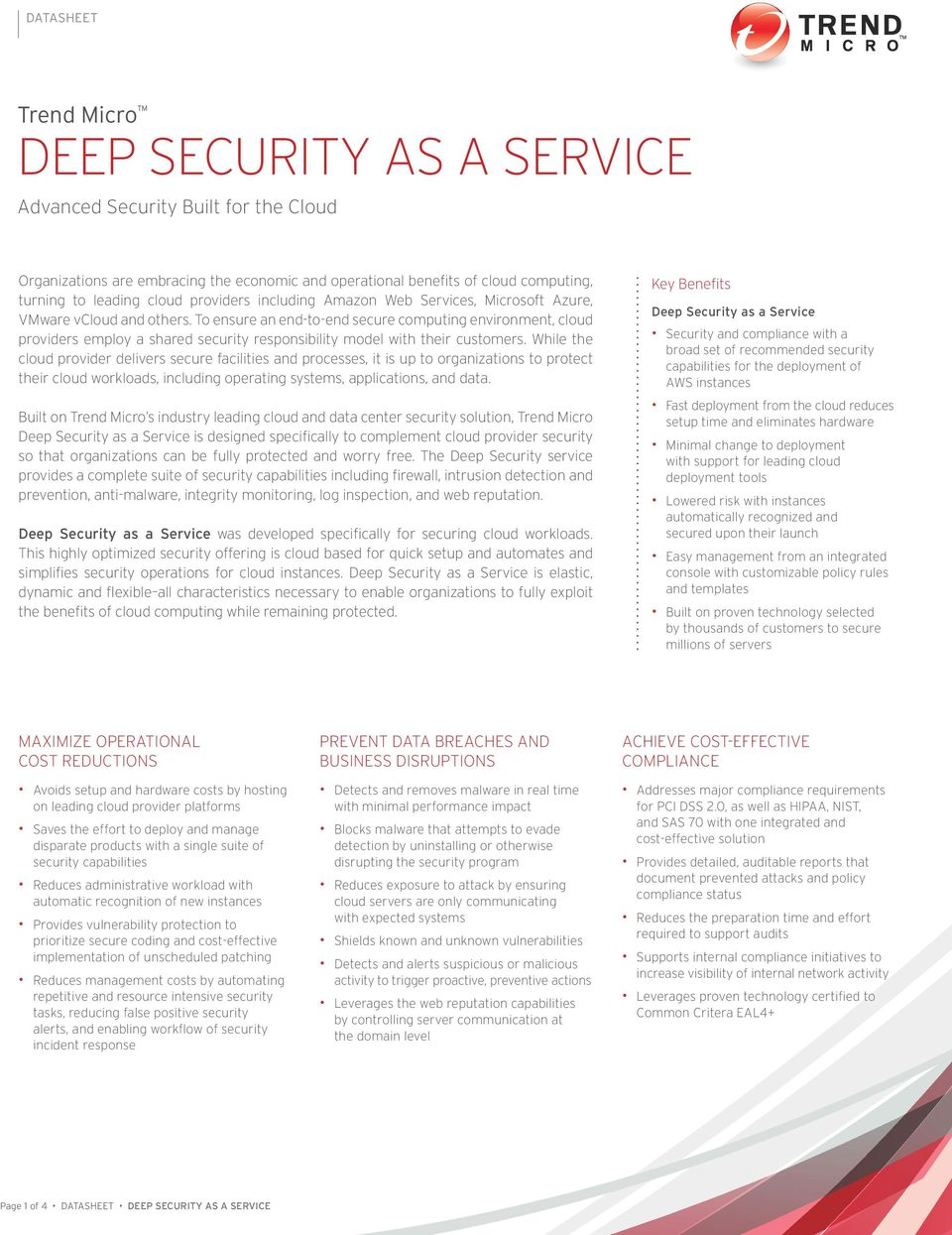 To ensure an end-to-end secure computing environment, cloud providers employ a shared security responsibility model with their customers.