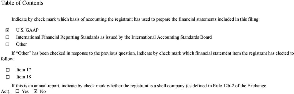 GAAP International Financial Reporting Standards as issued by the International Accounting Standards Board Other If Other has been checked in