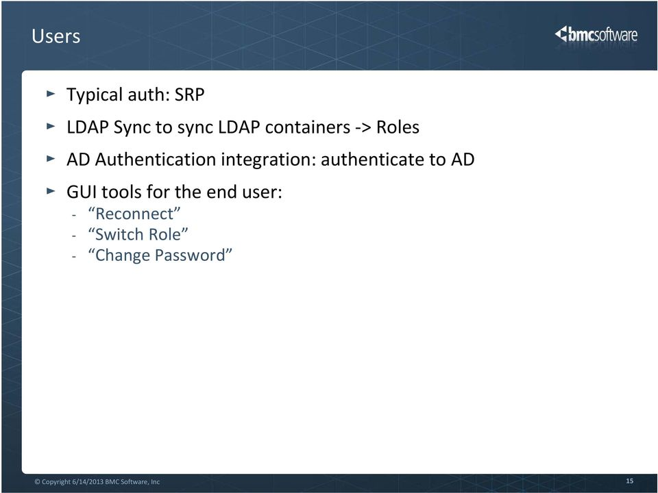 authenticate to AD GUI tools for the end user: -