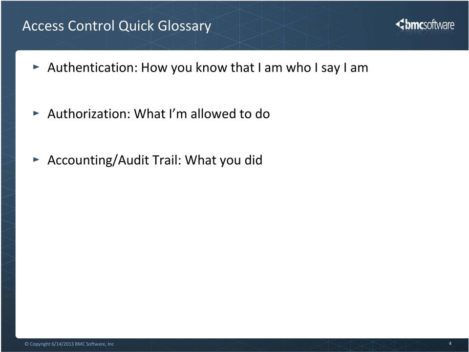 What I m allowed to do Accounting/Audit Trail: