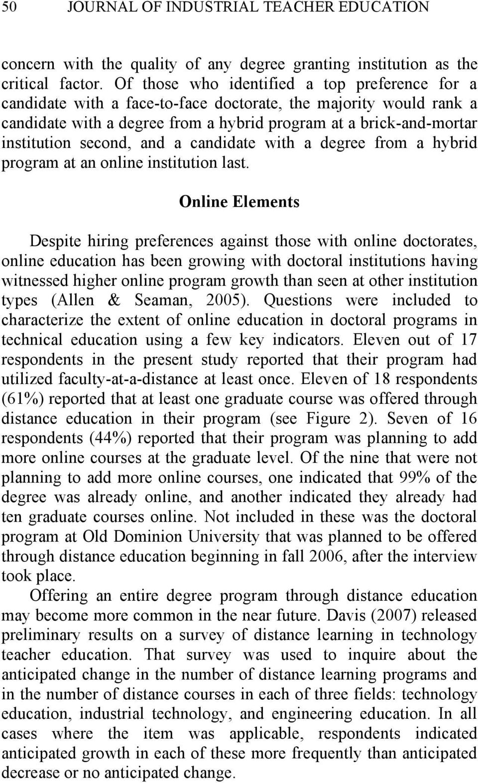 second, and a candidate with a degree from a hybrid program at an online institution last.