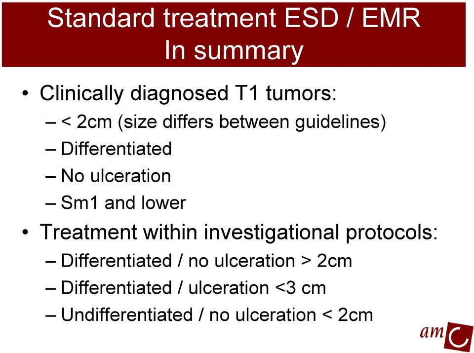 lower Treatment within investigational protocols: Differentiated / no