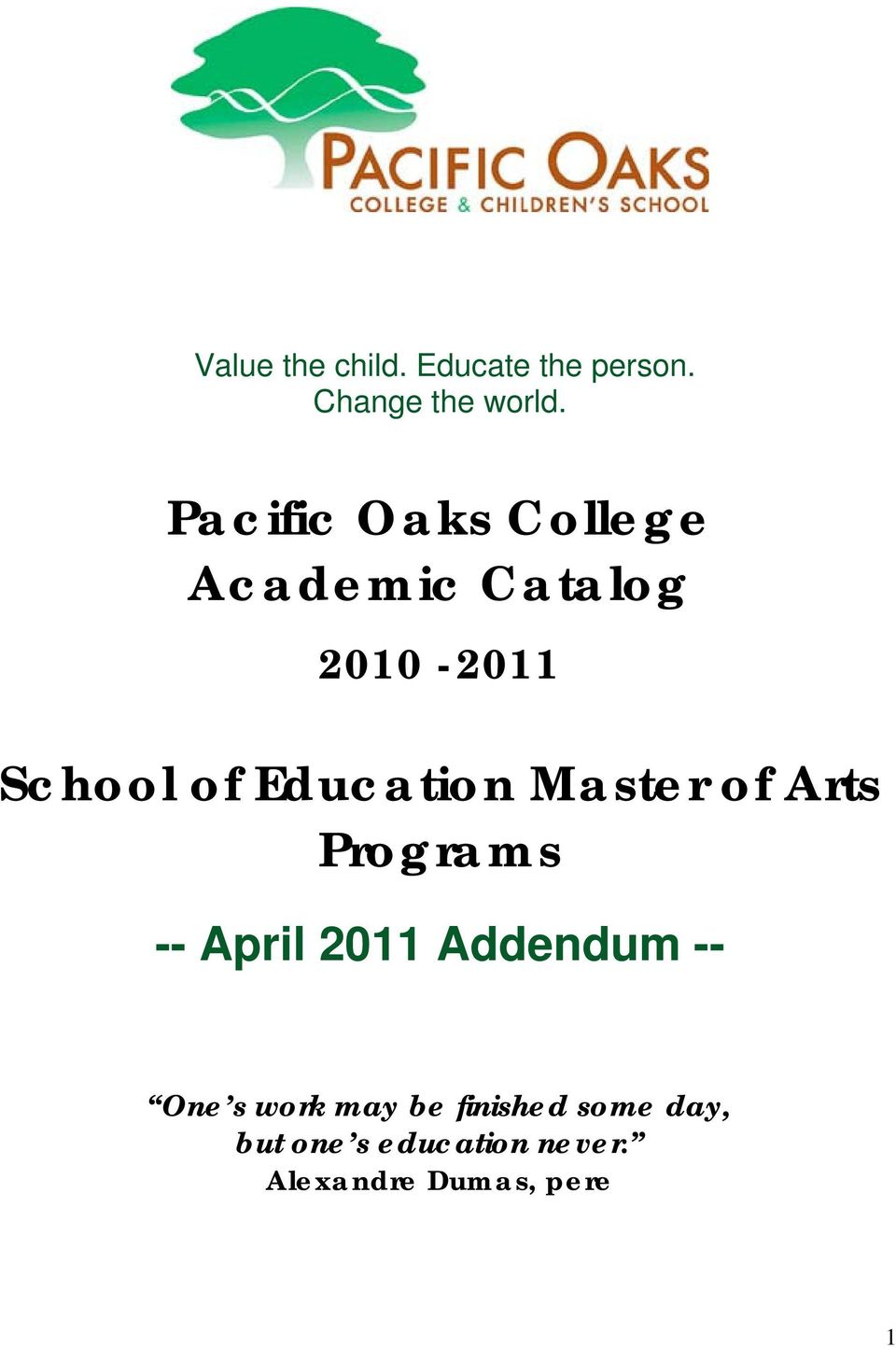 Education Master of Arts Programs -- April 2011 Addendum -- One