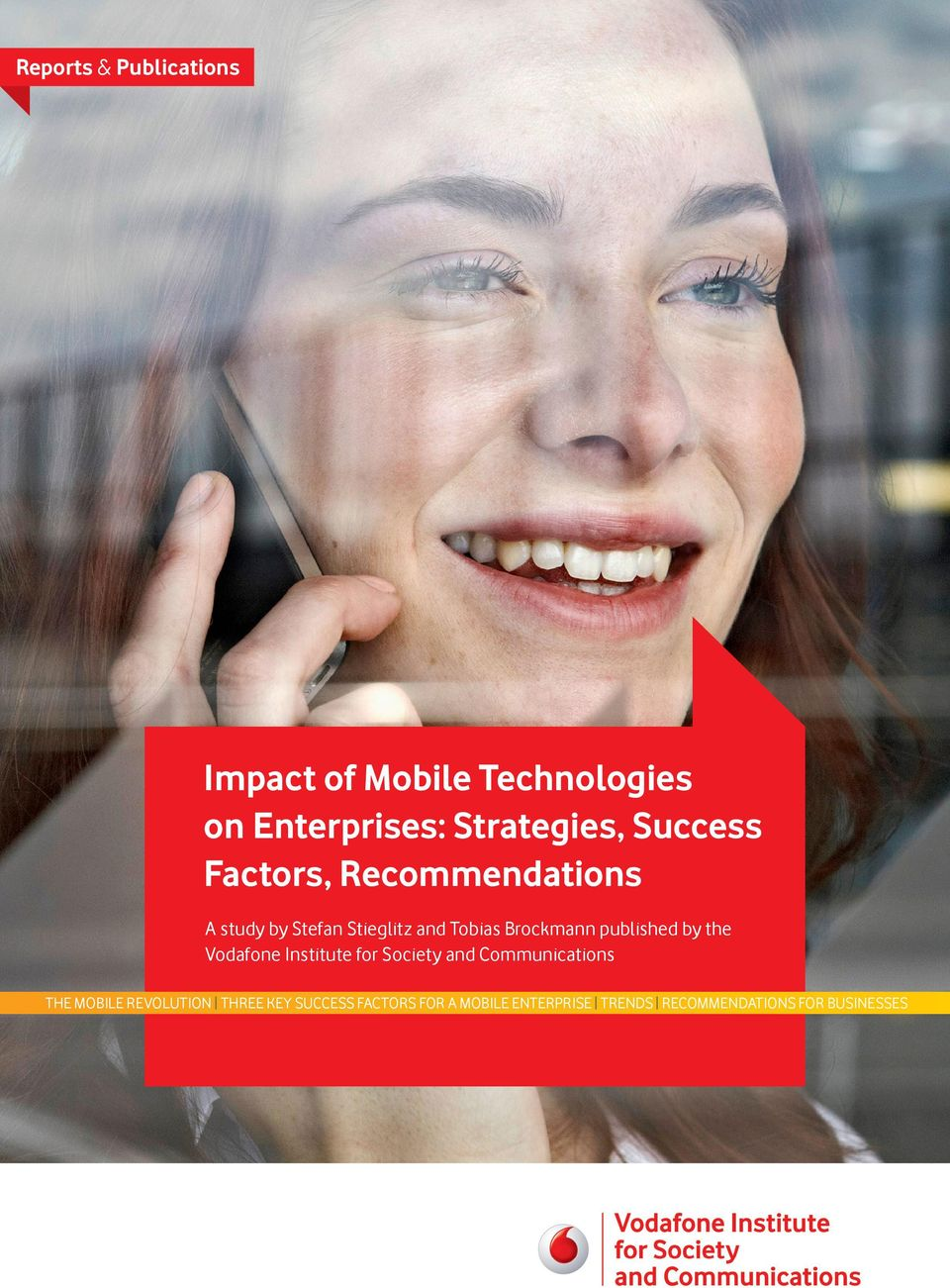 published by the Vodafone Institute for Society and Communications The Mobile