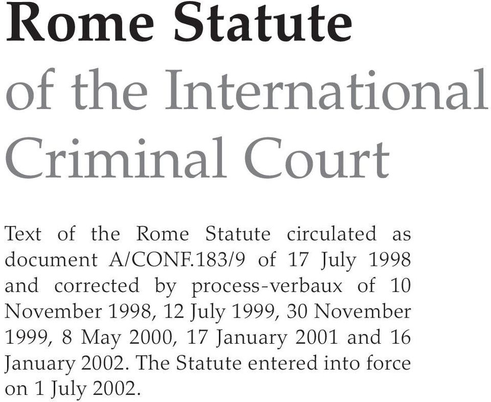 183/9 of 17 July 1998 and corrected by process-verbaux of 10 November 1998,
