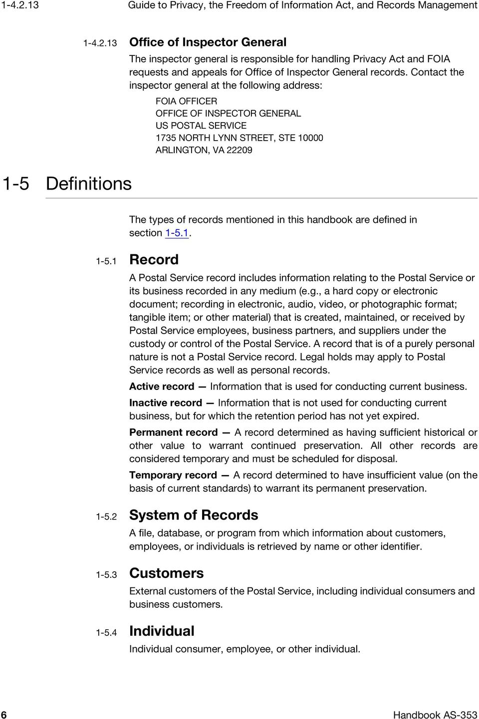 in this handbook are defined in section 1-5.1. 1-5.1 Record A Postal Service record includes information relating